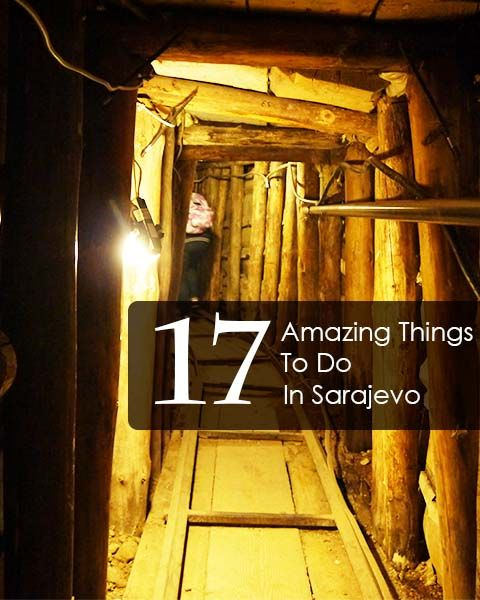 17 Things To See And Do In Sarajevo, Bosnia - Renegade Travels