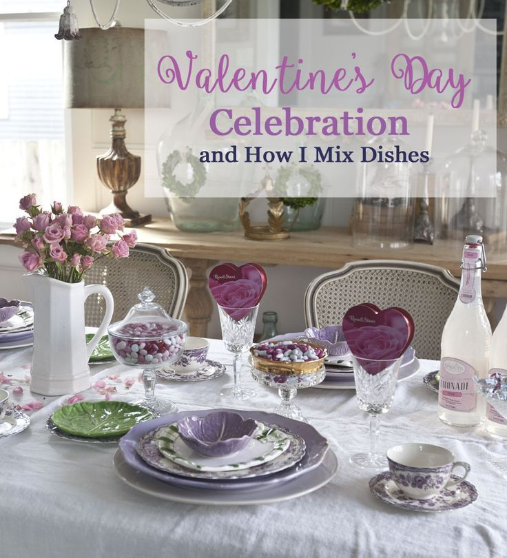 Valentine's Day Celebration and How I Mix Dishes from Cedar Hill Farmhouse.