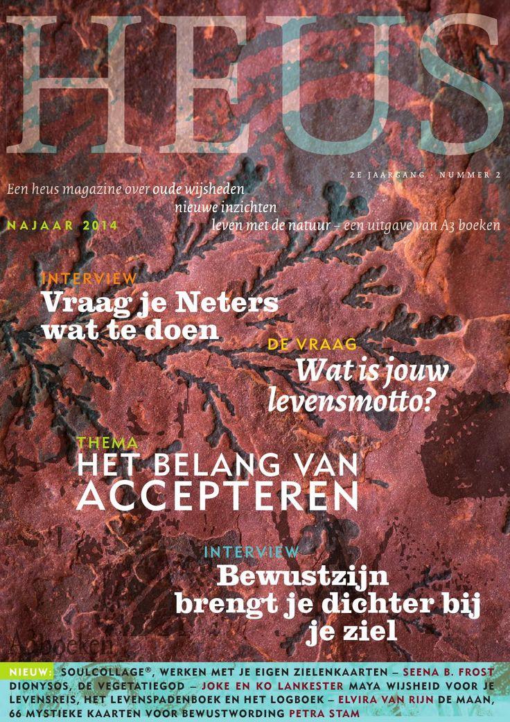 HEUS 4, een heus magazine over oude wijsheden, nieuwe inzichten en leven met de natuur. Een uitgave van A3 boeken