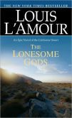 The Lonesome Gods is a wonderful book about a boys journey west. Has a lot of important lessons of life in it.