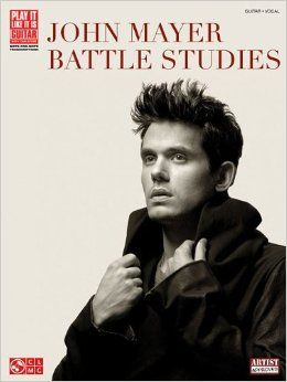 John Mayer Battle Studies Play It Like It Is Guitar Transcriptions Tab: Amazon.co.uk: Various: 9781603782319: Books
