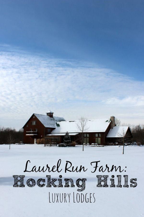 A Stay at Laurel Run Farm one of Hocking Hills Luxury Lodges