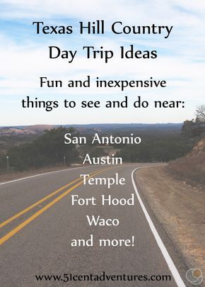 If you are looking for ideas of fun and inexpensive things to do and see in the Texas Hill Country, then this post is for you.  Ideas for things to see in San Antonio, Austin, Temple, Fort Hood, Waco, and more!