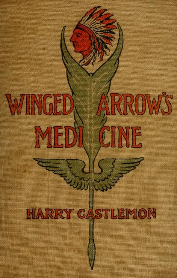 Winged Arrow's Medicine ~ 1901