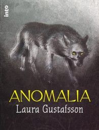 Gustafsson, Laura: Anomalia