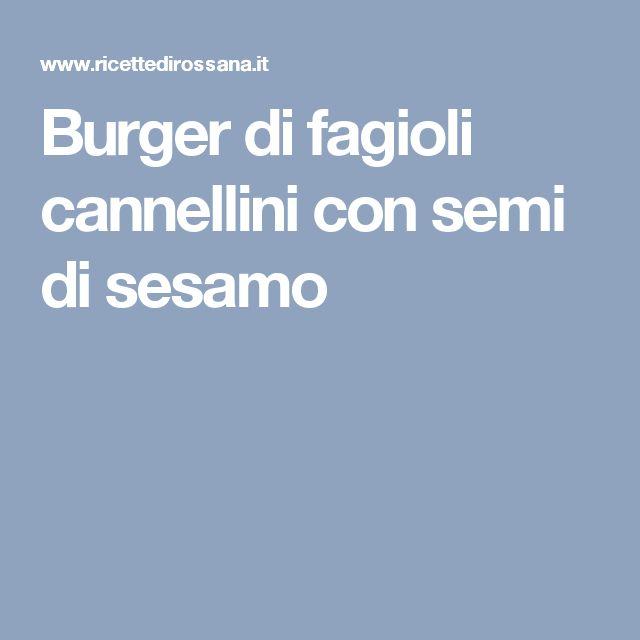 Burger di fagioli cannellini con semi di sesamo