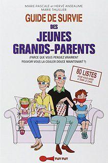 Guide de survie des jeunes grands-parents