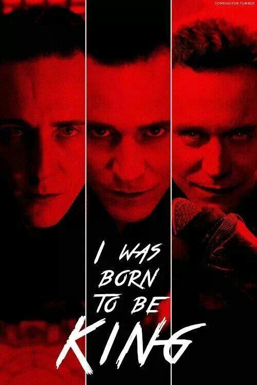 Loki ~ I was born to be King