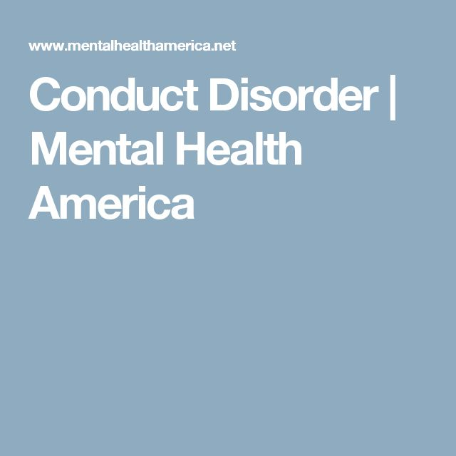 Conduct Disorder | Mental Health America