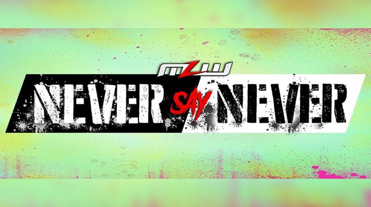MLW: Never Say Never tonight in Orlando, FL – Matt Riddle, John Hennigan, Laurel Van Ness, Joey Ryan and much more