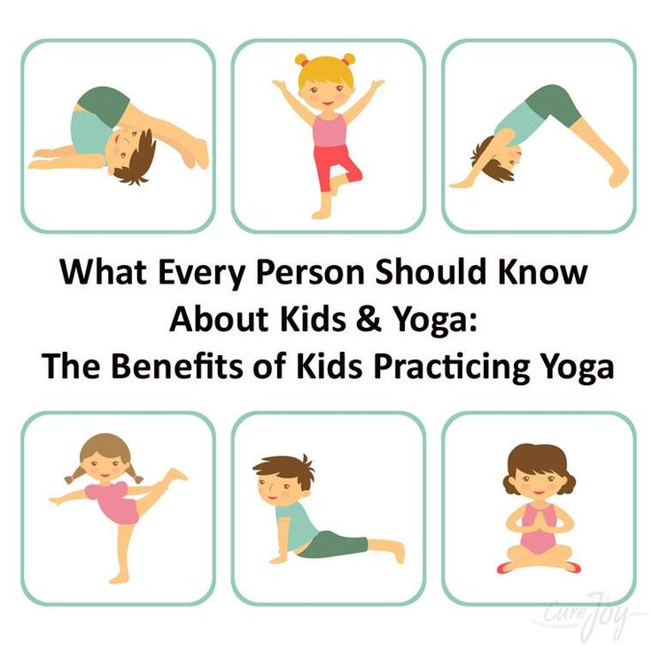 What Every Person Should Know About Kids & Yoga: The Benefits of Kids Practicing Yoga