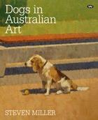 Steven Miller's Dogs in Australian Art