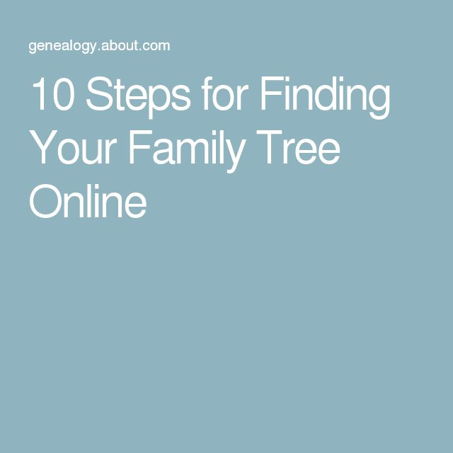 10 Steps for Finding Your Family Tree Online