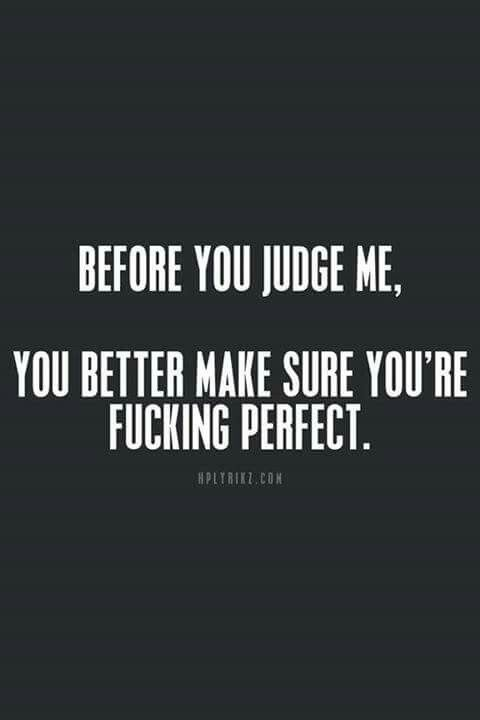 I am far from perfect and out of ALL people - you would know. I won't pretend like I am either.