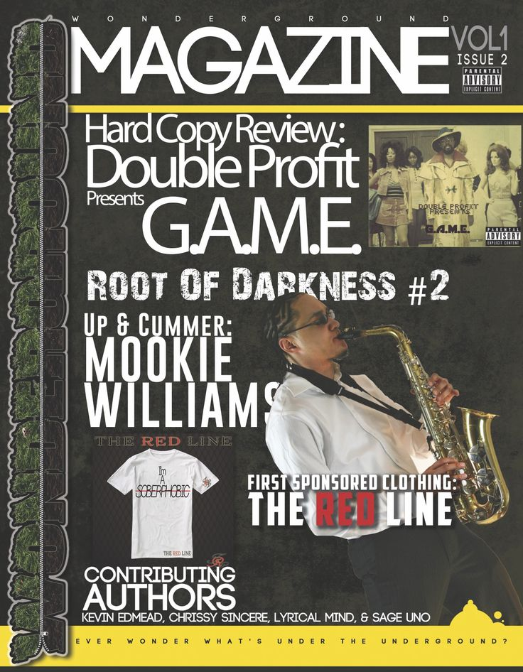 Volume 1, Issue 2, featuring Chill $quad alumni, Mookie Williams! .. His saxophone is named Stella, she is his one great love.