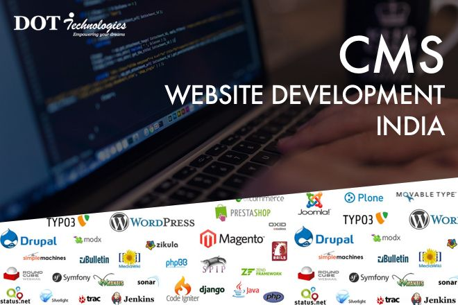Dot Technologies Provides Scalable Solutions And Imaginative Designs Using Cms Development The Best Cms Solutions Are Not Only About Usability But A With Images Cms Website