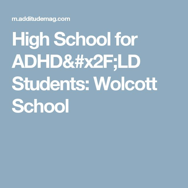 High School for ADHD/LD Students: Wolcott School