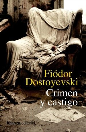 Crimen y castigo, de Fiódor Dostoyevski.                                                                                                                                                                                 Más