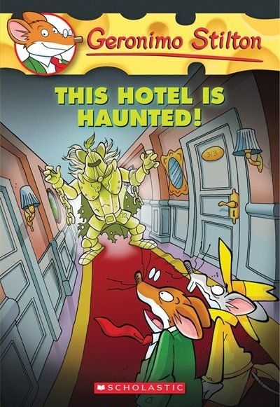 221 best geronimo stilton images on pinterest geronimo stilton geronimo stilton 50 this hotel is haunted fandeluxe Image collections