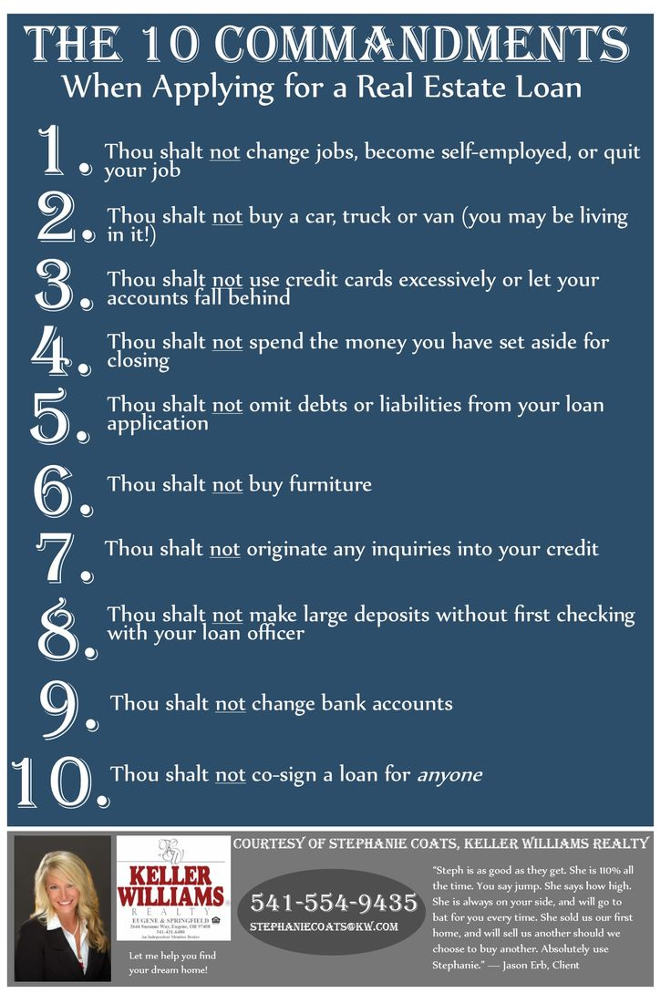10 commandments when applying for a real estate loan courtesy of stephanie coats