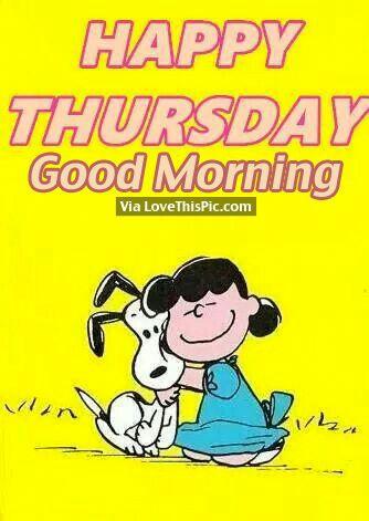 Happy Thursday, Good Morning