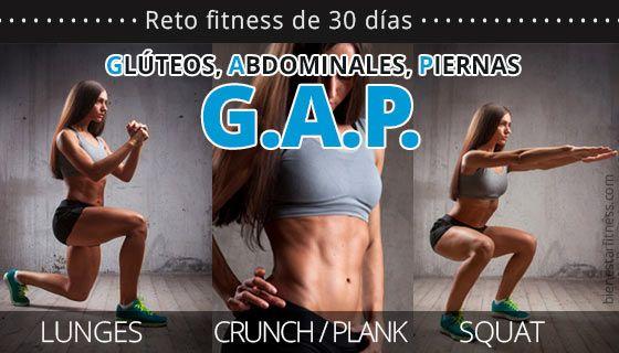 Ejercicios de glúteos, abdomen y piernas. Consigue tus objetivos con este reto GAP 30 días. Retos de fitness de un mes para trabajar el cuerpo...