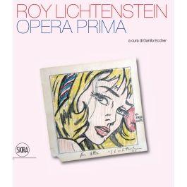 Roy Lichtenstein Opera prima