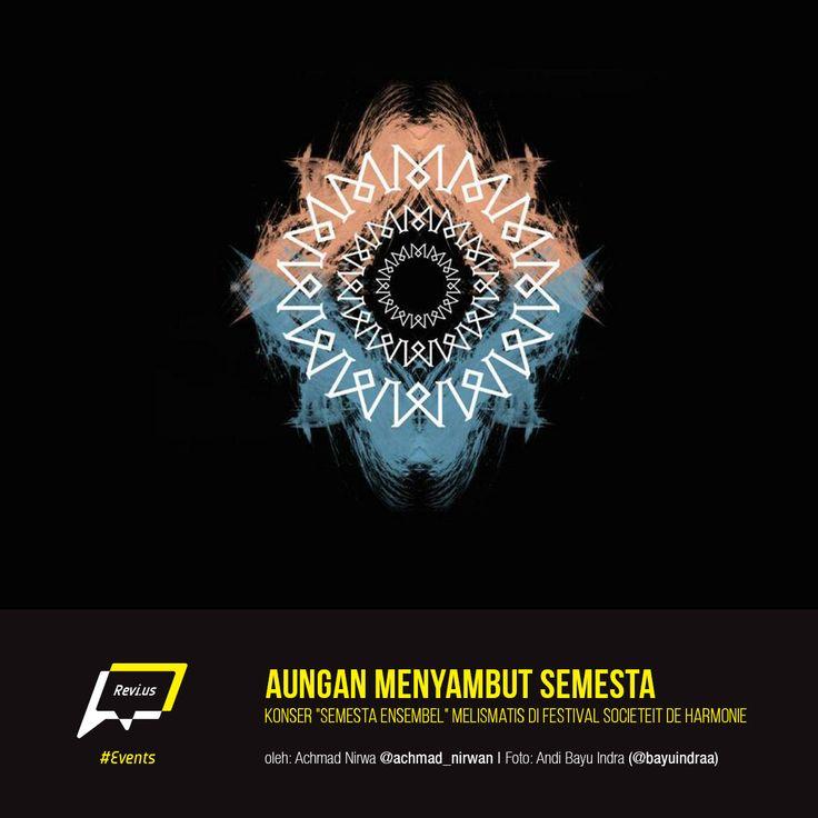 Melismatis menggelar konser album kedua pada Festival Societeit de Harmonie. Ini cerita Achmad Nirwan yang sempat hadir di sana menjadi saksi Aungan Menyambut Semesta, http://revi.us/aungan-menyambut-semesta/