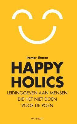 Voor happyholics draait werken niet om geld, maar om geluk. Via persoonlijk contact, waardering, zingeving, persoonlijke ontwikkeling en vrijheid. Ben jij ook een happyholic?