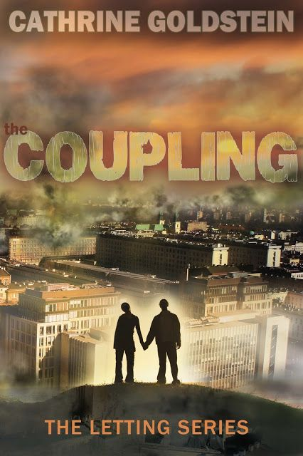 Book-o-Craze: Cover Reveal {Book Trailer} -- The Coupling (The Letting #2) by Cathrine Goldstein