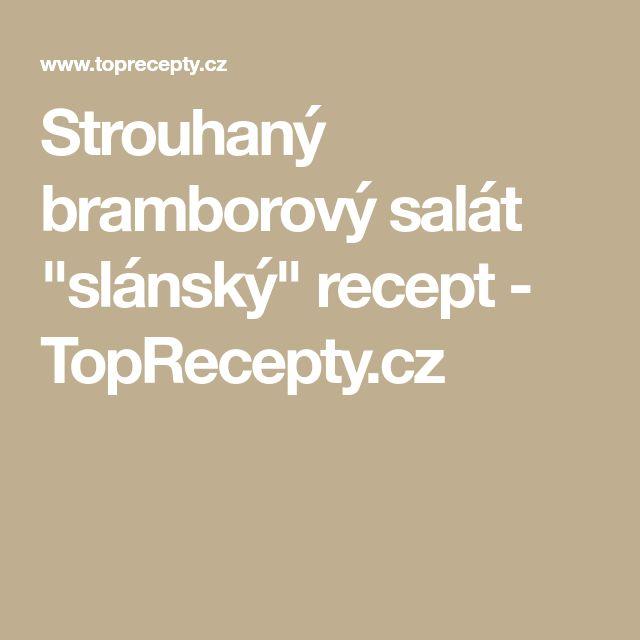 """Strouhaný bramborový salát """"slánský"""" recept - TopRecepty.cz"""