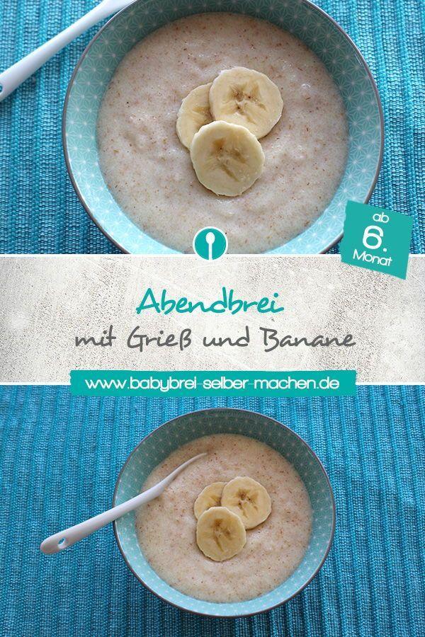 Grießpudding für Babys mit Bananenrezept – machen Sie sich Babybrei   – Babybrei und Beikost: Rezepte und Tipps