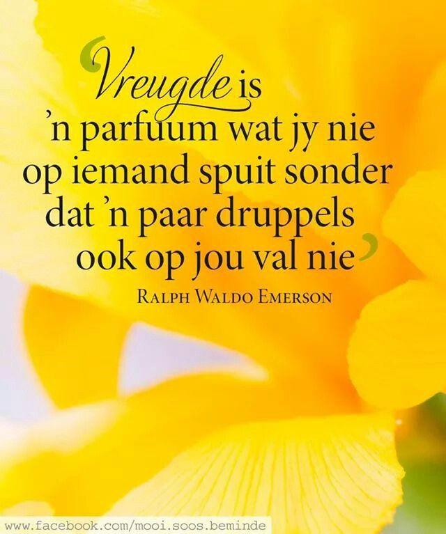 Vreugde __ⓠ Ralph Waldo Emerson #Afrikaans #Happiness