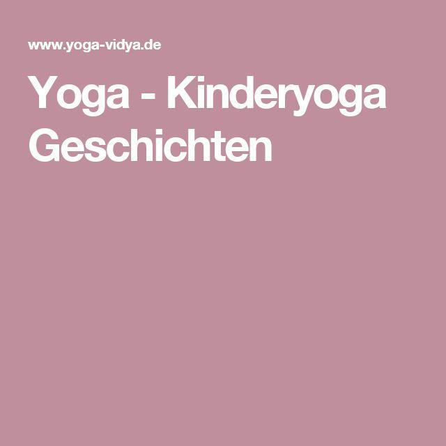 Yoga -Kinderyoga Geschichten