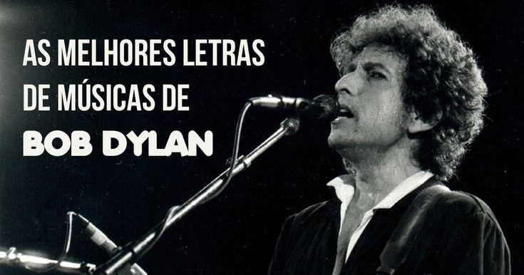 As 6 melhores letras de Bob Dylan, vencedor do Prêmio Nobel de Literatura 2016
