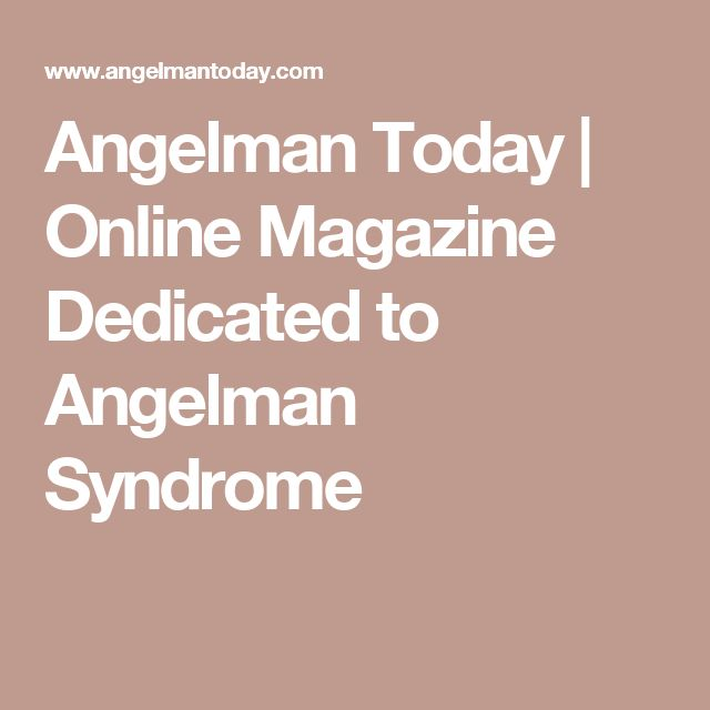Angelman Today | Online Magazine Dedicated to Angelman Syndrome