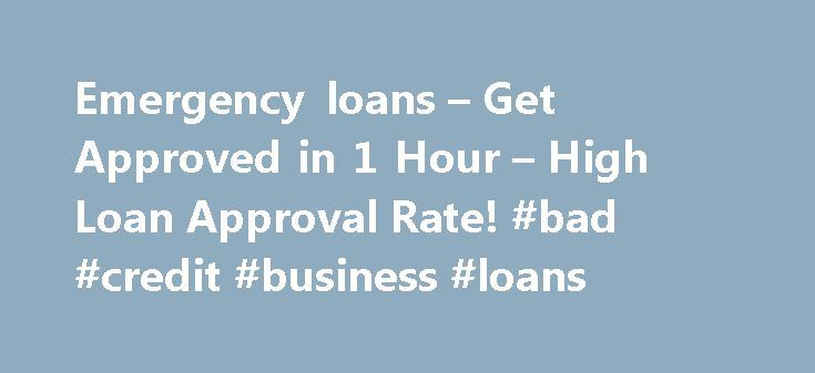 Emergency loans – Get Approved in 1 Hour – High Loan Approval Rate! #bad #credit #business #loans http://loans.nef2.com/2017/05/01/emergency-loans-get-approved-in-1-hour-high-loan-approval-rate-bad-credit-business-loans/  #cash loans today # Get Your Money Now Get Your Emergency Loan Now! We Simplify Emergency Loans for You Our borrowers have always relied on us whenever they felt the need for some urgent cash. Whenever you need emergency payday…  Read more