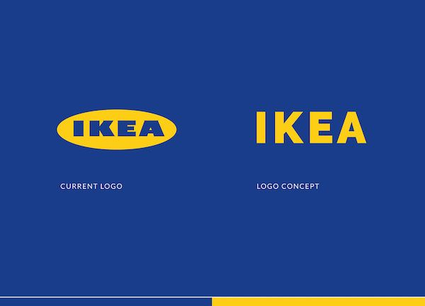 LOGO IKEA http://designtaxi.com/news/388902/A-Minimalist-Redesign-Concept-Of-IKEA-s-Logo-That-Opts-For-A-Cleaner-Typeface/