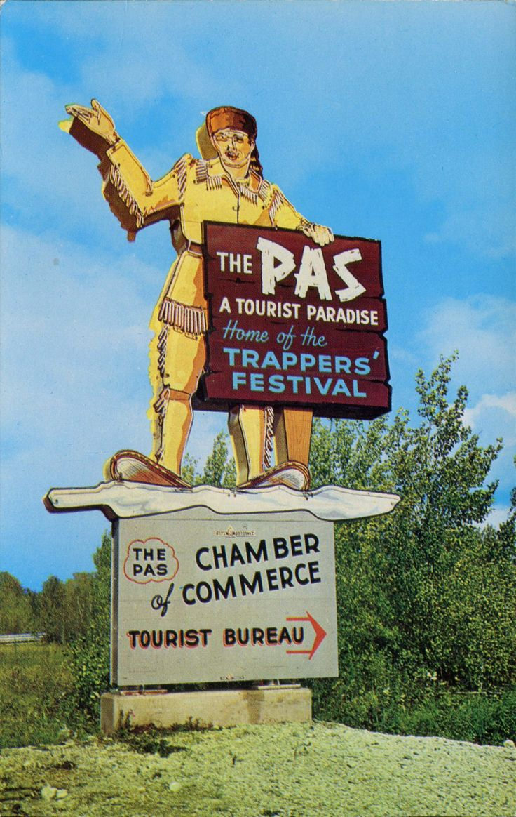 The Pas - The Pas King Trapper ~ Manitoba —   An old Photo of a sign of the past.