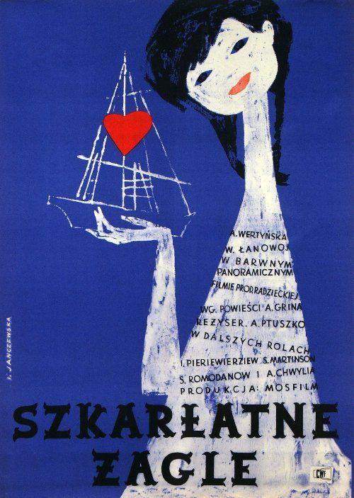 Szkarlatne zagle  Original Polish movie poster film, Russia director: Aleksandr Ptushko  actors: Anastasiya Vertinskaya, Vasili Lanovoy, Yelena Cheremshanova  designer: Irena Janczewska  year: 1962