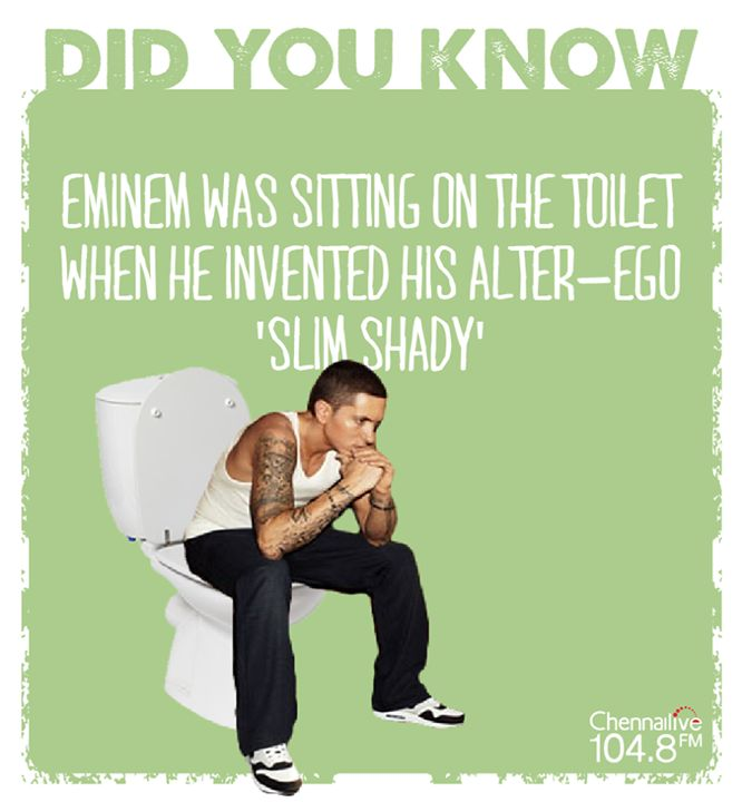 This rap legend thought of his alter ego, 'Slim Shady' when he was sitting on the toilet! He called up all his friends immediately after to tell them about it.  Little did he know what a sensation 'Slim Shady' would become! #Eminem