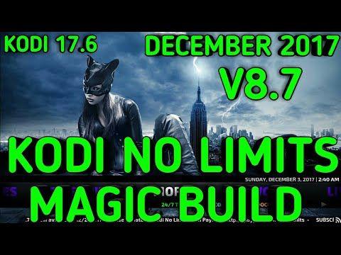 KODI NO LIMITS MAGIC BUILD V8 7 FOR KODI 17 6 FROM THE NO