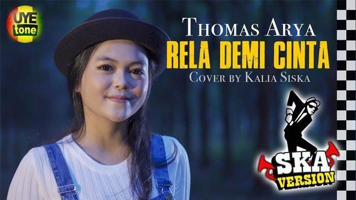Download Lagu Mp3 Rela Demi Cinta Versi Ska Cover Kalia Siska Dari Lagu Asli Thomas Arya Ska Lagu Lirik Lagu