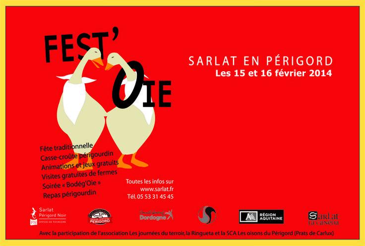 Fest'oie en Périgord. Du 15 au 16 février 2014 à Sarlat-la-Canéda.