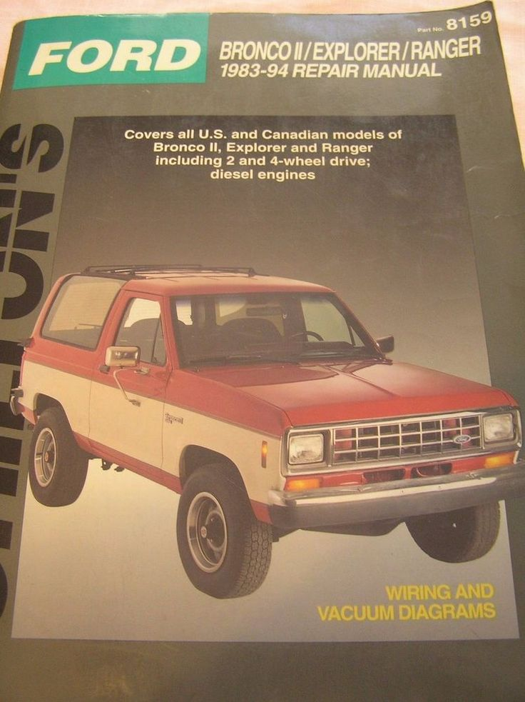 Chilton's Manual, 1983-1994 Ford Bronco II/Explorer/Ranger 1994 Paperback