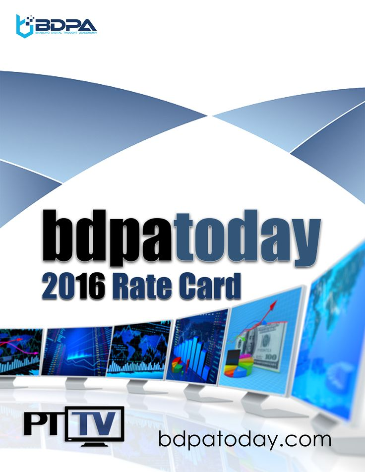2016 #bdpatoday and #PTTV #MediaKit and #RateCard.  Add sponsored insertion orders, announce new apps, products, and service releases, or order reprints  ► https://bdpatoday.org/store.html