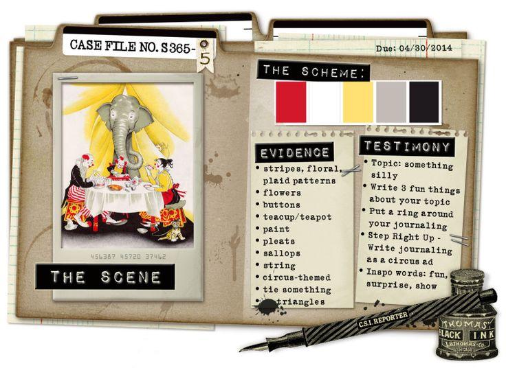 Case File No. S365-5 {Special Scrap365 Case File closes April 30, 2014} - CSI: Color, Stories, Inspiration