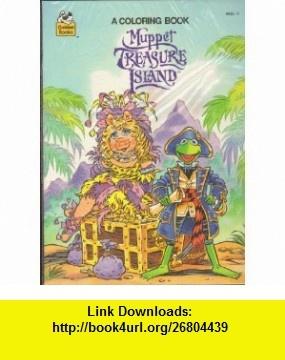 Muppet Tresure Island Coloring Book Golden Book, Matthew Fox ,   ,  , ASIN: B0018W1VDE , tutorials , pdf , ebook , torrent , downloads , rapidshare , filesonic , hotfile , megaupload , fileserve