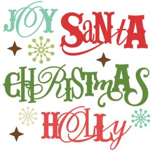 Christmas Sentiments SVG cutting files christmas words clipart free svg cuts