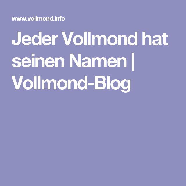Jeder Vollmond hat seinen Namen | Vollmond-Blog